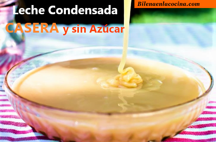 Como hacer y preparar leche condensada casera y sin azucar en casa